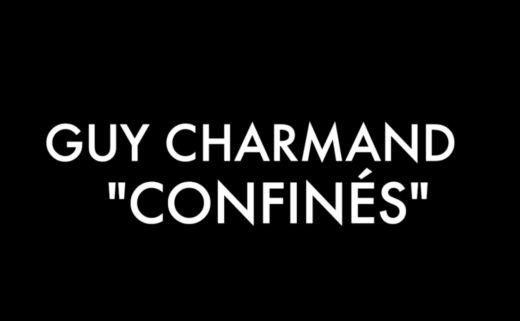"""Titre en noir et blanc de la chanson parodique """"Confinés"""" de Guy Charmand, écrite par Sarkis Ohanessian à partir de """"Destinée"""" de Guy Marchand."""