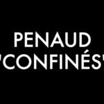 """Titre du clip """"Confinés"""" de Penaud par Sarkis Ohanessian, parodie de """"Fatigué"""" de Renaud."""